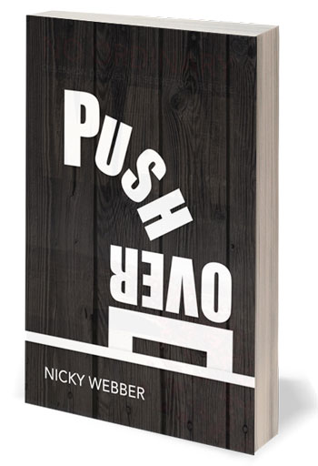 Push Over - a Short Story by Nicky Webber